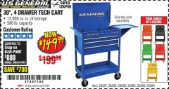 "Harbor Freight Coupon 30"", 4 DRAWER TECH CART Lot No. 64818/56391/56387/56386/56392/56394/56393/64096 Expired: 8/19/20 - $149.99"