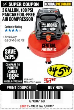 Harbor Freight Coupon 3 GALLON, 100 PSI PANCAKE OIL-FREE AIR COMPRESSOR Lot No. 61615/60637/95275 Expired: 5/31/19 - $45.99