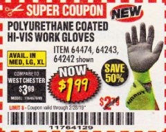 Harbor Freight Coupon POLYURETHANE COATED HI-VIS WORK GLOVES Lot No. 64474/64242/64243 EXPIRES: 2/28/19 - $1.99