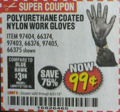 Harbor Freight Coupon POLYURETHANE COATED NYLON WORK GLOVES Lot No. 66374/97403/66375/97404/66376/97405 Expired: 8/31/18 - $0.99