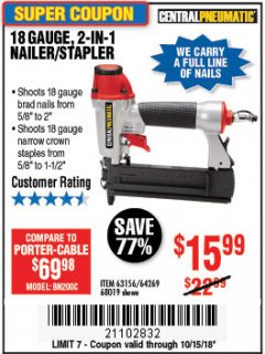 Harbor Freight Coupon 18 GAUGE, 2-IN-1 NAILER/STAPLER Lot No. 63156/64269/68019 Expired: 10/15/18 - $15.99