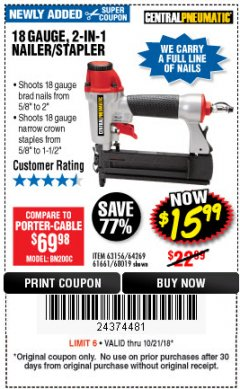 Harbor Freight Coupon 18 GAUGE, 2-IN-1 NAILER/STAPLER Lot No. 63156/64269/68019 Expired: 10/21/18 - $15.99