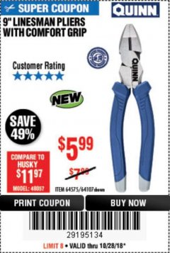 "Harbor Freight Coupon 9"" LINESMAN PLIERS WITH COMFORT GRIP Lot No. 64107/64575 EXPIRES: 10/28/18 - $5.99"