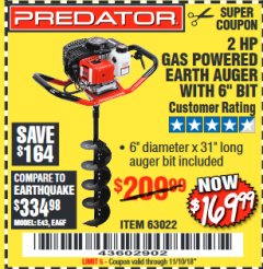 "Harbor Freight Coupon 2 HP GAS POWERED EARTH AUGER WITH 6"" BIT Lot No. 63022 Expired: 11/10/18 - $169.99"