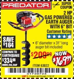"Harbor Freight Coupon 2 HP GAS POWERED EARTH AUGER WITH 6"" BIT Lot No. 63022 Expired: 11/16/18 - $169.99"