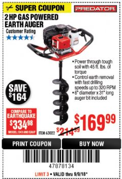 "Harbor Freight Coupon 2 HP GAS POWERED EARTH AUGER WITH 6"" BIT Lot No. 63022 Expired: 9/9/18 - $169.99"