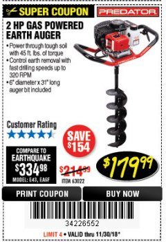 "Harbor Freight Coupon 2 HP GAS POWERED EARTH AUGER WITH 6"" BIT Lot No. 63022 Expired: 11/30/18 - $179.99"
