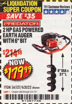 "Harbor Freight Coupon PREDATOR 2 HP GAS POWERED EARTH AUGER WITH 6"" BIT Lot No. 63022/56257 Expired: 5/31/19 - $179.99"