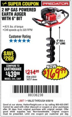 "Harbor Freight Coupon PREDATOR 2 HP GAS POWERED EARTH AUGER WITH 6"" BIT Lot No. 63022/56257 Expired: 9/30/19 - $169.99"