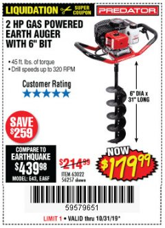 "Harbor Freight Coupon PREDATOR 2 HP GAS POWERED EARTH AUGER WITH 6"" BIT Lot No. 63022/56257 Expired: 10/31/19 - $179.99"