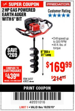 "Harbor Freight Coupon PREDATOR 2 HP GAS POWERED EARTH AUGER WITH 6"" BIT Lot No. 63022/56257 Expired: 10/20/19 - $169.99"