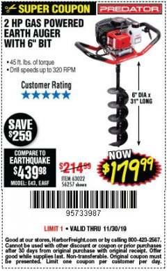"Harbor Freight Coupon PREDATOR 2 HP GAS POWERED EARTH AUGER WITH 6"" BIT Lot No. 63022/56257 Expired: 11/30/19 - $179.99"