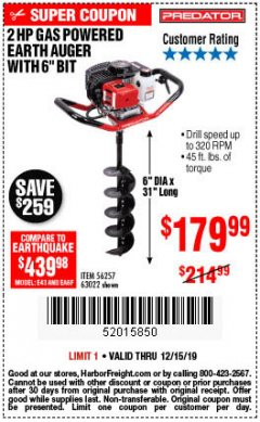 "Harbor Freight Coupon PREDATOR 2 HP GAS POWERED EARTH AUGER WITH 6"" BIT Lot No. 63022/56257 Expired: 12/15/19 - $179.99"