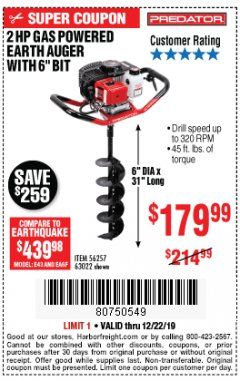 "Harbor Freight Coupon PREDATOR 2 HP GAS POWERED EARTH AUGER WITH 6"" BIT Lot No. 63022/56257 Expired: 12/22/19 - $179.99"