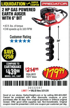 "Harbor Freight Coupon PREDATOR 2 HP GAS POWERED EARTH AUGER WITH 6"" BIT Lot No. 63022/56257 Expired: 3/31/20 - $179.99"