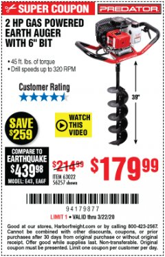 "Harbor Freight Coupon PREDATOR 2 HP GAS POWERED EARTH AUGER WITH 6"" BIT Lot No. 63022/56257 Expired: 3/22/20 - $179.99"