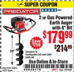 "Harbor Freight Coupon PREDATOR 2 HP GAS POWERED EARTH AUGER WITH 6"" BIT Lot No. 63022/56257 Expired: 10/15/20 - $179.99"