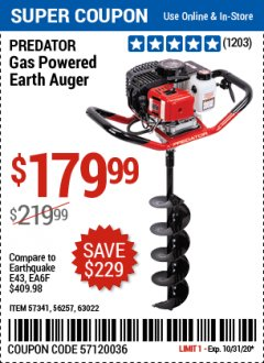 "Harbor Freight Coupon PREDATOR 2 HP GAS POWERED EARTH AUGER WITH 6"" BIT Lot No. 63022/56257 Expired: 10/31/20 - $179.99"