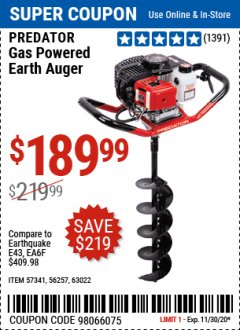 "Harbor Freight Coupon PREDATOR 2 HP GAS POWERED EARTH AUGER WITH 6"" BIT Lot No. 63022/56257 Expired: 11/30/20 - $189.99"
