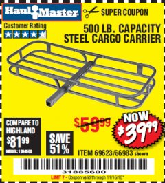 Harbor Freight Coupon 500 LB. CAPACITY STEEL CARGO CARRIER Lot No. 69623/66983 EXPIRES: 11/16/18 - $39.99