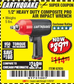 "Harbor Freight Coupon 1/2"" HEAVY DUTY COMPOSITE PRO AIR IMPACT WRENCH Lot No. 62835 Expired: 11/30/18 - $89.99"