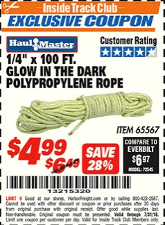 "Harbor Freight ITC Coupon 1/4"" X 100 FT GLOW IN THE DARK POLYPROPYLENE ROPE Lot No. 65567 Expired: 7/31/18 - $4.99"
