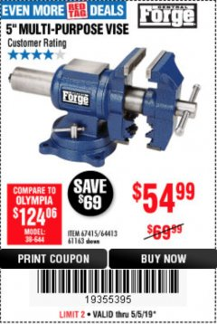 "Harbor Freight Coupon 5"" MULTI-PURPOSE VISE Lot No. 67415/61163/64413 Expired: 5/5/19 - $54.99"