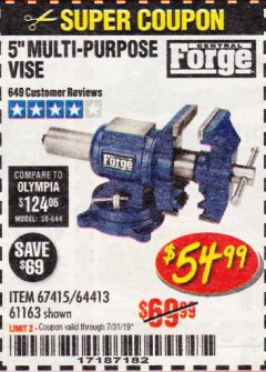 "Harbor Freight Coupon 5"" MULTI-PURPOSE VISE Lot No. 67415/61163/64413 Expired: 7/31/19 - $54.99"