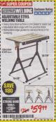 Harbor Freight Coupon ADJUSTABLE STEEL WELDING TABLE Lot No. 63069/61369 Expired: 1/31/18 - $59.99