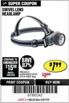 Harbor Freight Coupon HEADLAMP WITH SWIVEL LENS Lot No. 45807/61319/63598/62614 Expired: 5/31/19 - $1.99