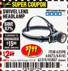 Harbor Freight Coupon HEADLAMP WITH SWIVEL LENS Lot No. 45807/61319/63598/62614 Expired: 7/31/19 - $1.99