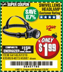 Harbor Freight Coupon HEADLAMP WITH SWIVEL LENS Lot No. 45807/61319/63598/62614 Expired: 2/15/20 - $1.99