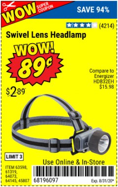 Harbor Freight Coupon HEADLAMP WITH SWIVEL LENS Lot No. 45807/61319/63598/62614 Expired: 8/31/20 - $0.89