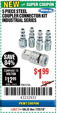 Harbor Freight Coupon 5 PIECE STEEL COUPLER CONNECTOR KIT INDUSTRIAL SERIES Lot No. 63566 Expired: 7/22/18 - $1.99
