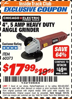 Harbor Freight ITC Coupon 4'', 5 AMP HEAVY DUTY ANGLE GRINDER Lot No. 60373 Expired: 7/22/18 - $17.99