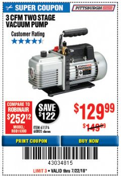 Harbor Freight Coupon 3 CFM TWO STAGE VACUUM PUMP Lot No. 61176/60805 Expired: 7/22/18 - $129.99