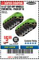 "Harbor Freight Coupon 4-1/2"" CUT-OFF WHEELS FOR METAL - PACK OF 10 Lot No. 61195/45430 Expired: 8/20/17 - $5.99"