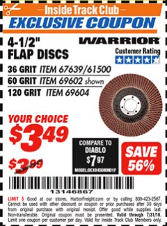 Harbor Freight ITC Coupon 4-1/2'' FLAP DISC Lot No. 67639/61500/69602/6904 Expired: 7/31/18 - $3.49