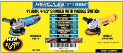 "Harbor Freight Coupon HERCULES HE61P 11AMP, 4-1/2"" GRINDER WITH PADDLE SWITCH Lot No. 62801 Expired: 7/22/18 - $69.99"