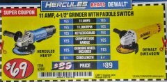 "Harbor Freight Coupon HERCULES HE61P 11AMP, 4-1/2"" GRINDER WITH PADDLE SWITCH Lot No. 62801 Expired: 8/31/18 - $69"
