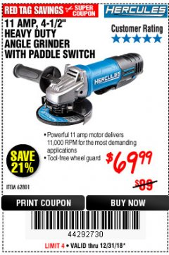 "Harbor Freight Coupon HERCULES HE61P 11AMP, 4-1/2"" GRINDER WITH PADDLE SWITCH Lot No. 62801 Expired: 12/31/18 - $69.99"
