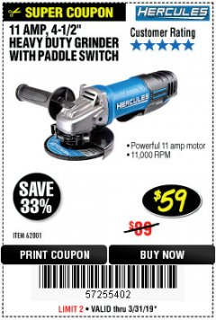 "Harbor Freight Coupon HERCULES HE61P 11AMP, 4-1/2"" GRINDER WITH PADDLE SWITCH Lot No. 62801 Expired: 3/31/19 - $59"
