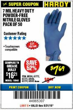 Harbor Freight Coupon 7 MIL HEAVY DUTY POWDER-FREE NITRILE GLOVES PACK OF 50 Lot No. 68504/61775/61773/68506/61774/68505 Expired: 8/31/18 - $7.69