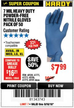 Harbor Freight Coupon 7 MIL HEAVY DUTY POWDER-FREE NITRILE GLOVES PACK OF 50 Lot No. 68504/61775/61773/68506/61774/68505 Expired: 9/16/18 - $7.99