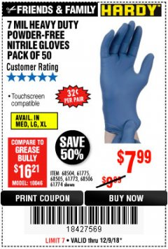 Harbor Freight Coupon 7 MIL HEAVY DUTY POWDER-FREE NITRILE GLOVES PACK OF 50 Lot No. 68504/61775/61773/68506/61774/68505 Expired: 12/9/18 - $7.99