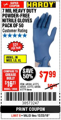 Harbor Freight Coupon 7 MIL HEAVY DUTY POWDER-FREE NITRILE GLOVES PACK OF 50 Lot No. 68504/61775/61773/68506/61774/68505 Expired: 12/23/18 - $7.99