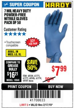 Harbor Freight Coupon 7 MIL HEAVY DUTY POWDER-FREE NITRILE GLOVES PACK OF 50 Lot No. 68504/61775/61773/68506/61774/68505 Expired: 2/17/19 - $7.99