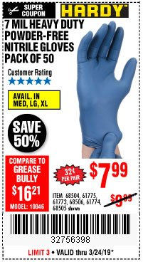 Harbor Freight Coupon 7 MIL HEAVY DUTY POWDER-FREE NITRILE GLOVES PACK OF 50 Lot No. 68504/61775/61773/68506/61774/68505 Expired: 3/24/19 - $7.99