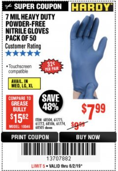 Harbor Freight Coupon 7 MIL HEAVY DUTY POWDER-FREE NITRILE GLOVES PACK OF 50 Lot No. 68504/61775/61773/68506/61774/68505 Expired: 6/6/19 - $7.99