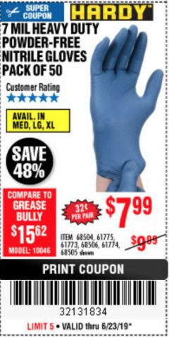 Harbor Freight Coupon 7 MIL HEAVY DUTY POWDER-FREE NITRILE GLOVES PACK OF 50 Lot No. 68504/61775/61773/68506/61774/68505 Expired: 6/23/19 - $7.99